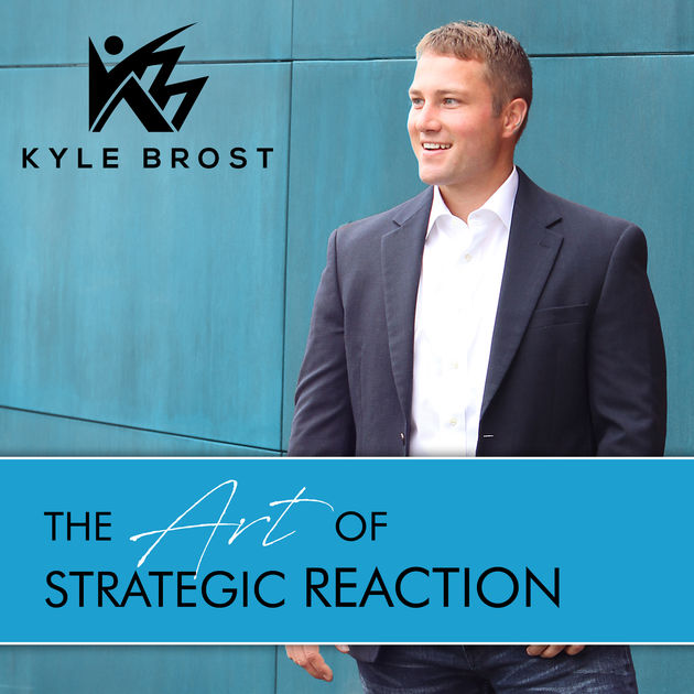 The Art of Strategic Reaction By Kyle Brost