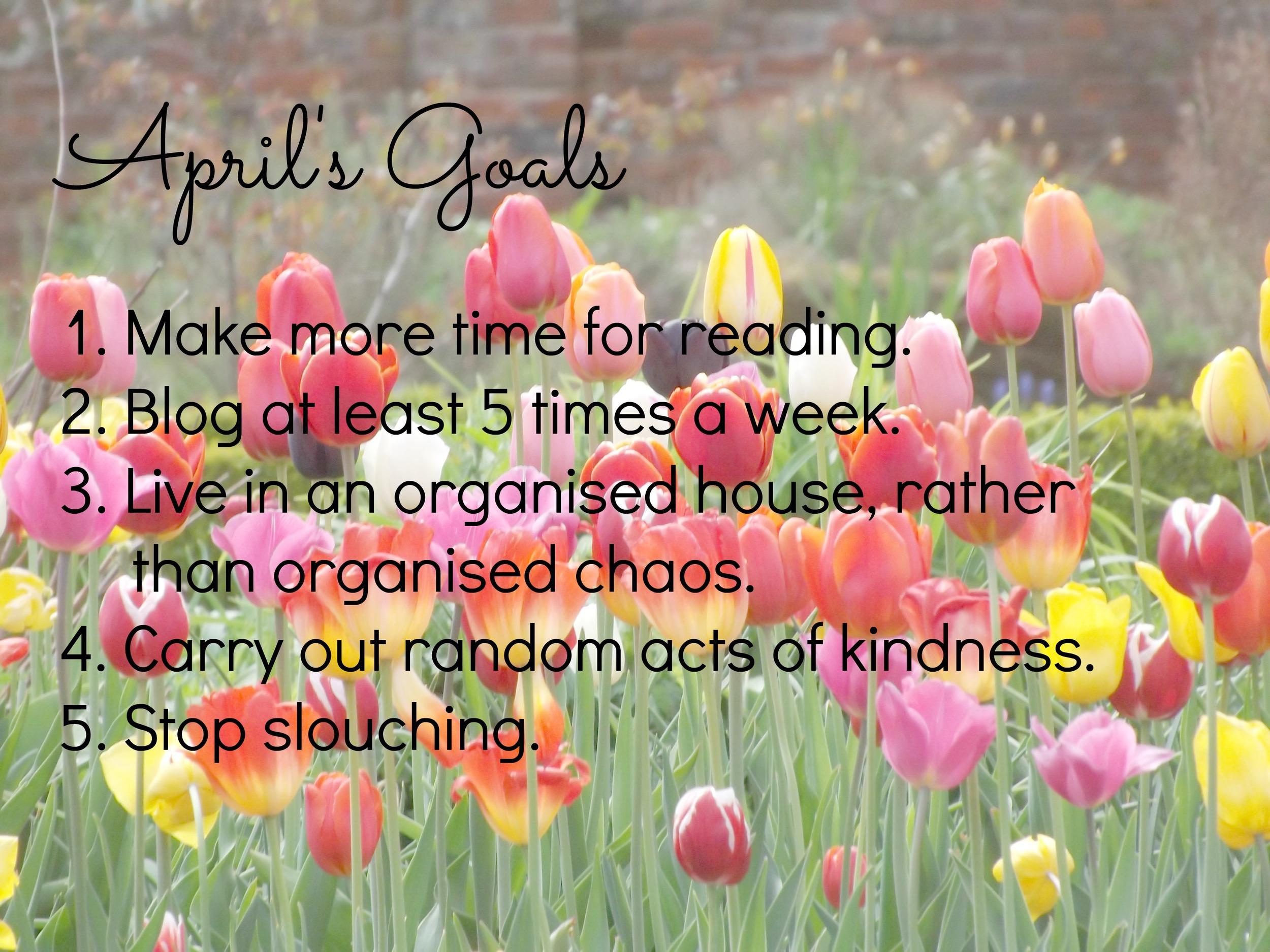april's goals