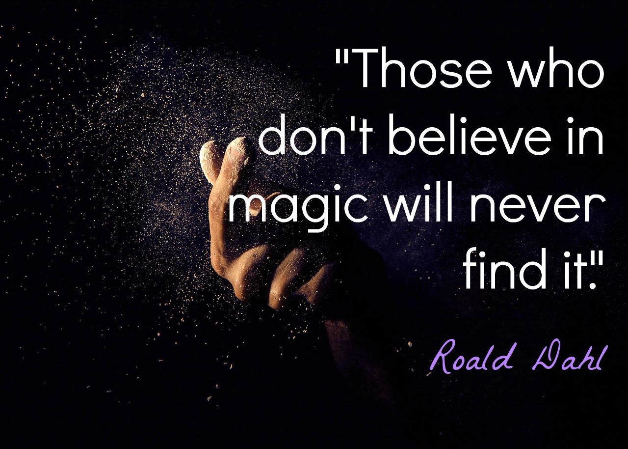 Roald Dahl Quotation - Creative Countryside