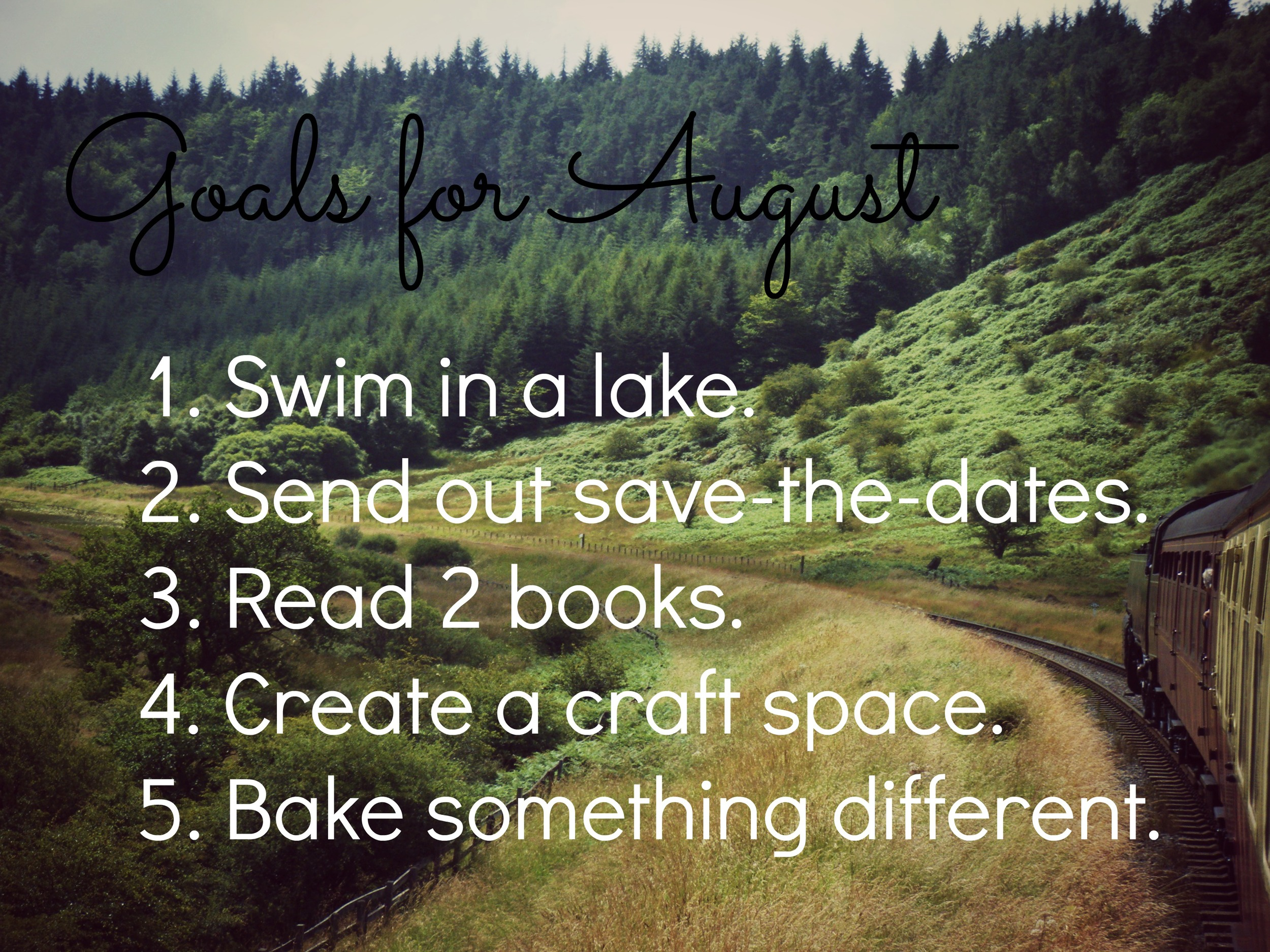 Goals for August