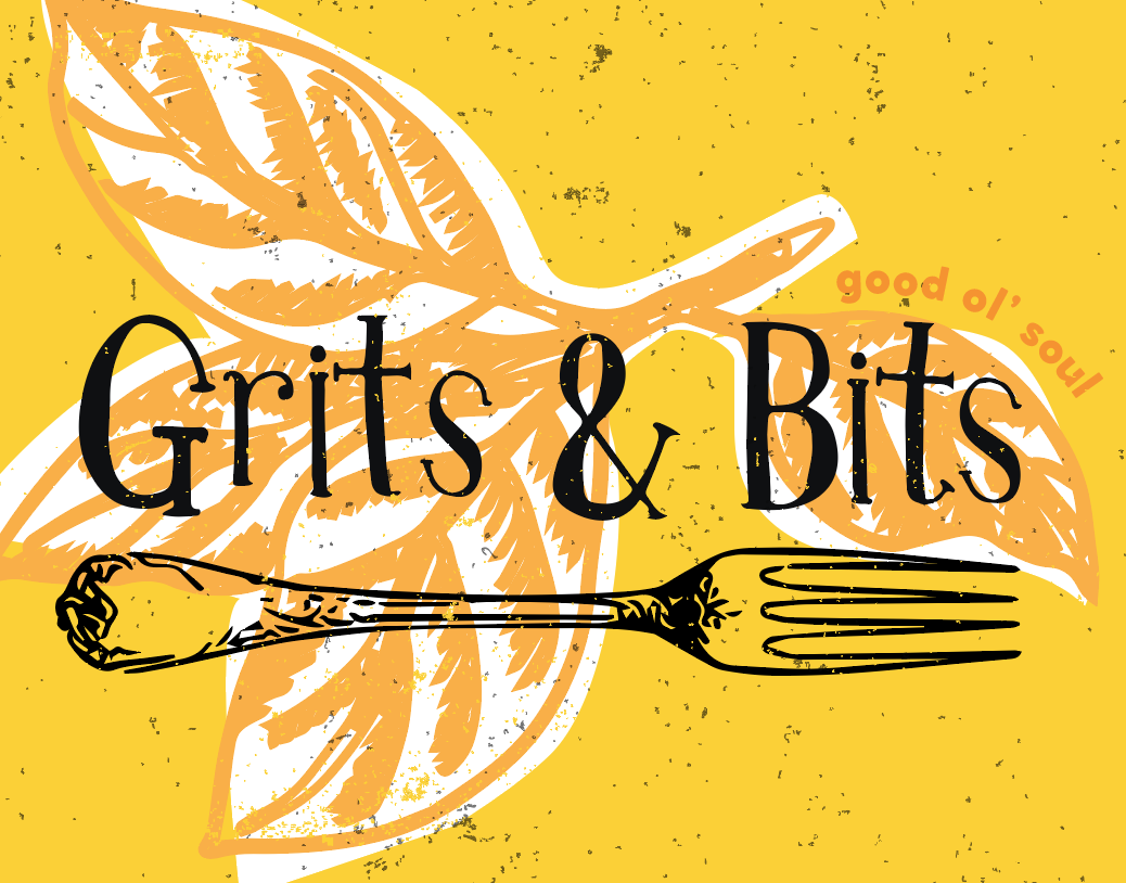 Grits and Bits: Southern Soul Food