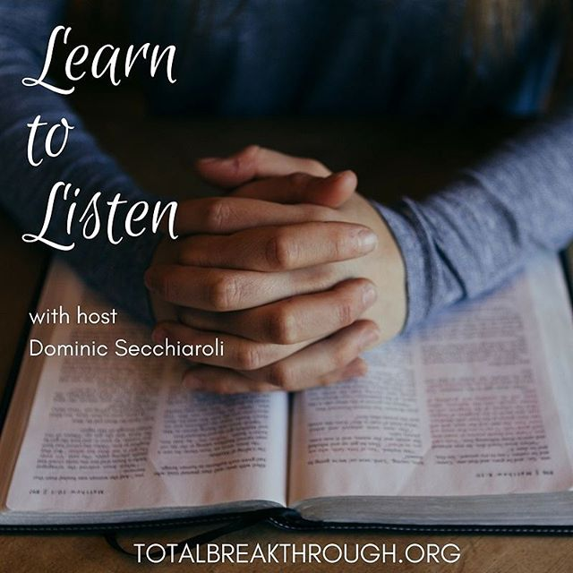 Join us on Facebook LIVE tonight @ 9pm EST. for Learn to Listen with host Dominic Secchiaroli! [LIKE + FOLLOW on Total Breakthrough]
