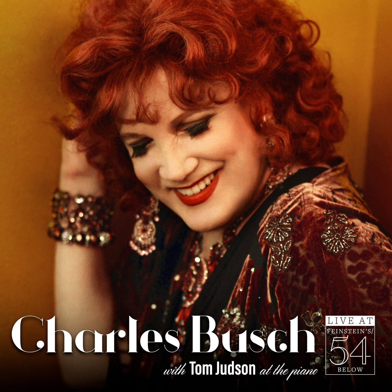 Charles Busch - Live at Feinstein's/54 Below