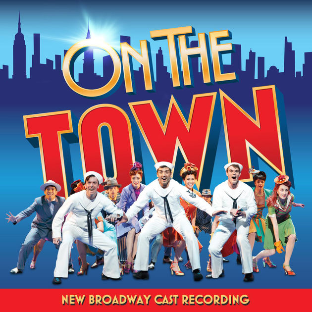 On the Town - New Broadway Cast Recording