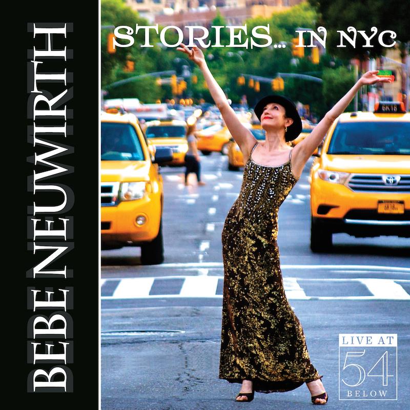 Bebe Neuwirth - Stories... in NYC: Live at 54 Below