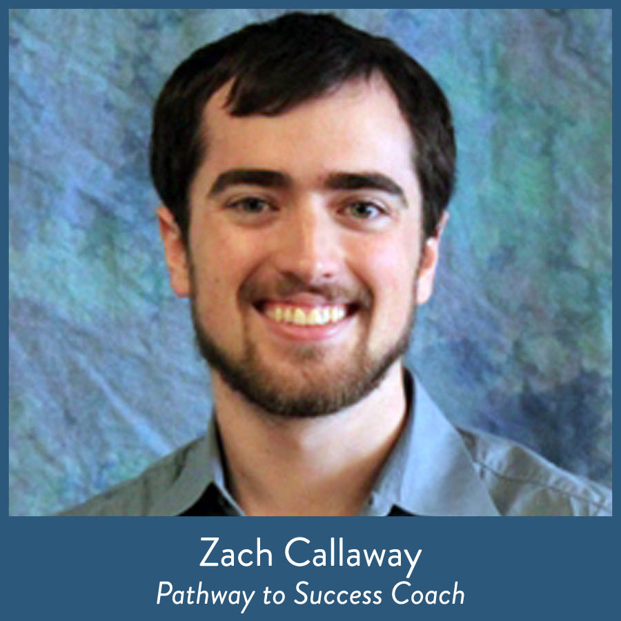 Zach Callaway, Pathway to Success Coach