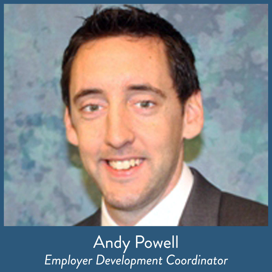 Andy Powell, Employer Development Coordinator