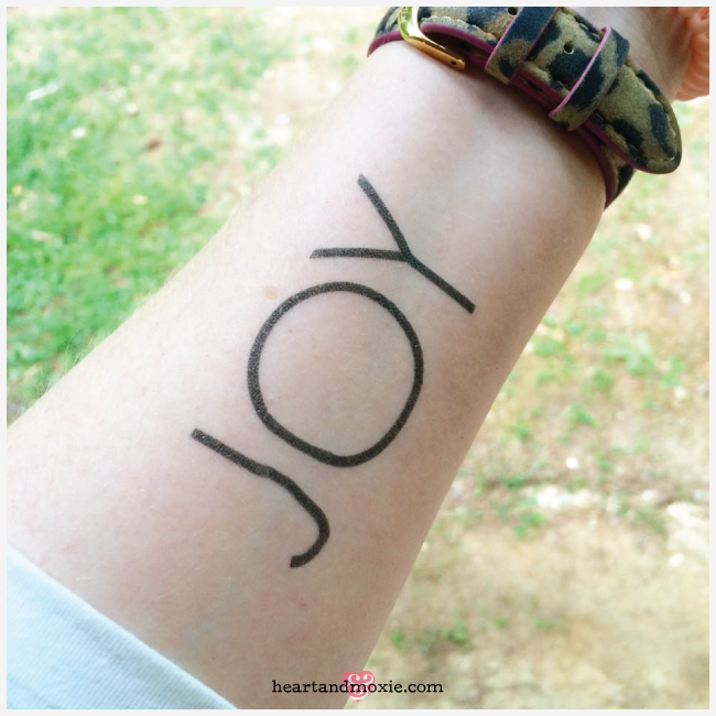 My temporary tat! By now, it's almost worn away, but the Joy in my heart will live on forever!