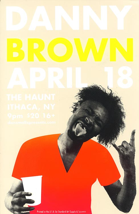 Danny Brown  4c. Screen Print  Designed & Printed by Kaleb Hunkele