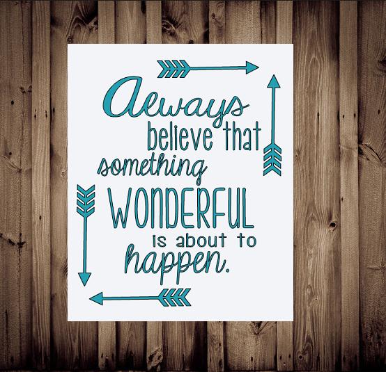 Always believe something good