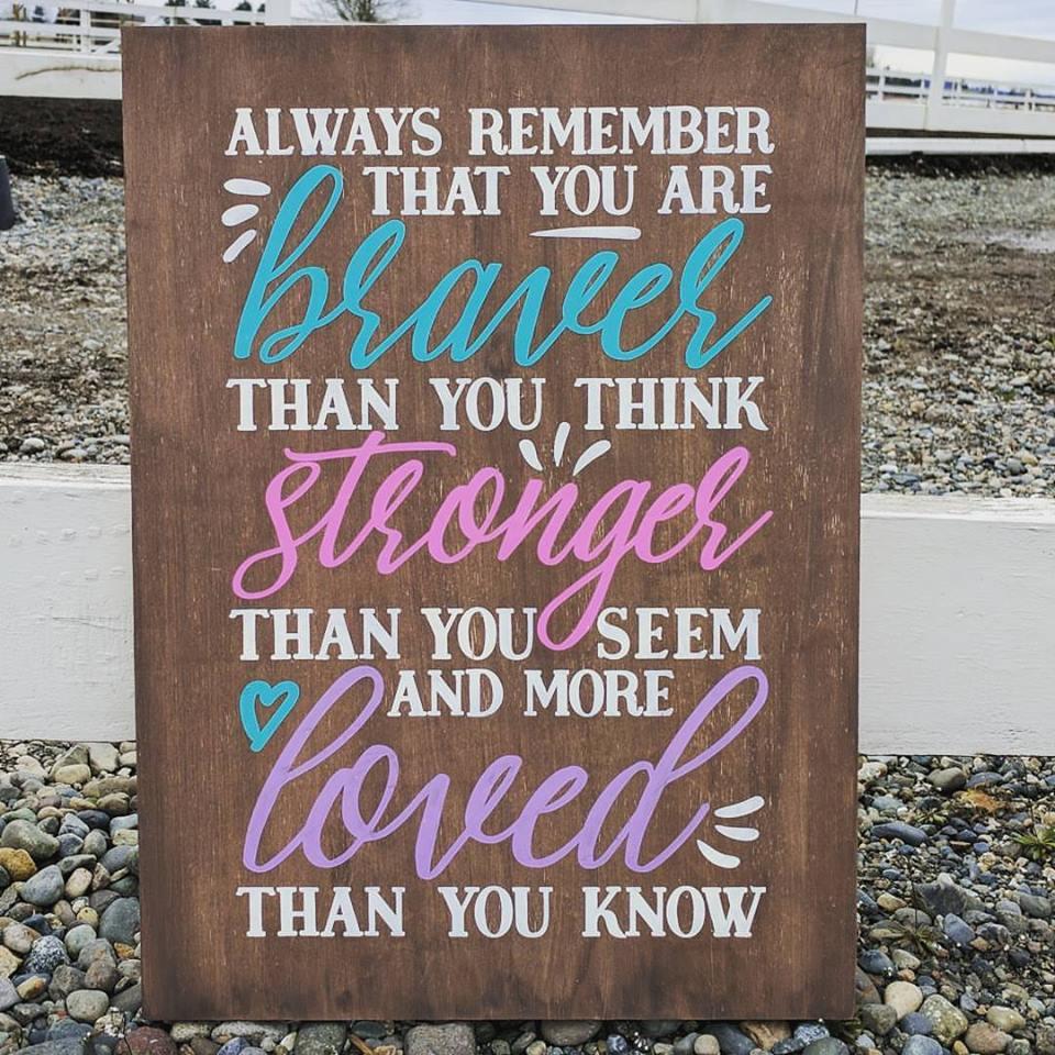 Braver, Stronger, Loved