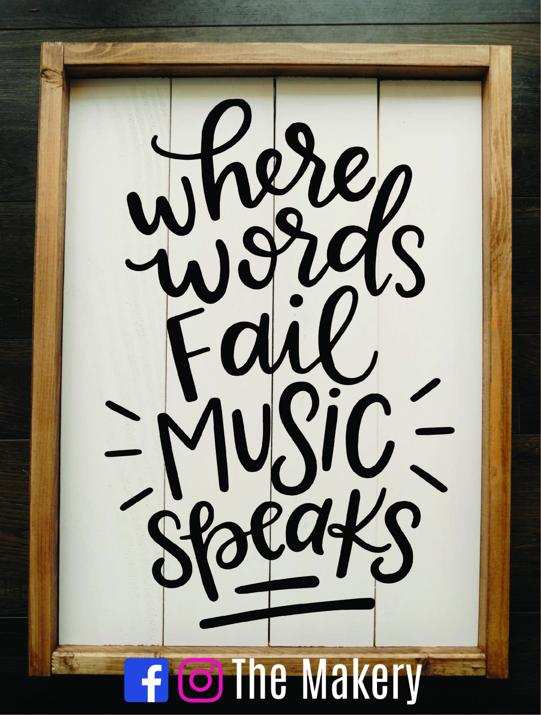 Where Words Fail, Music Speaks.jpg