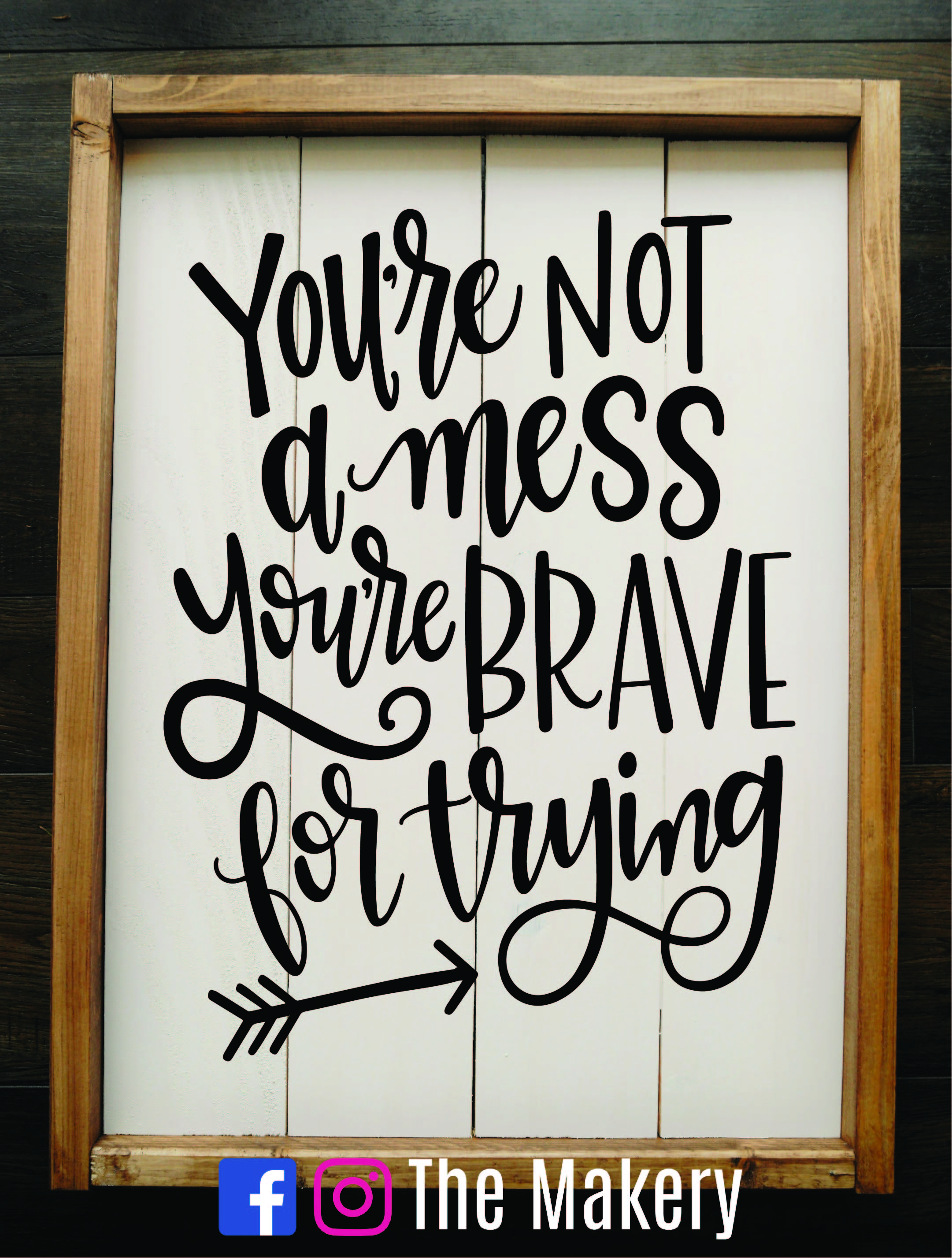 You're not a mess, you're brave for trying.jpg