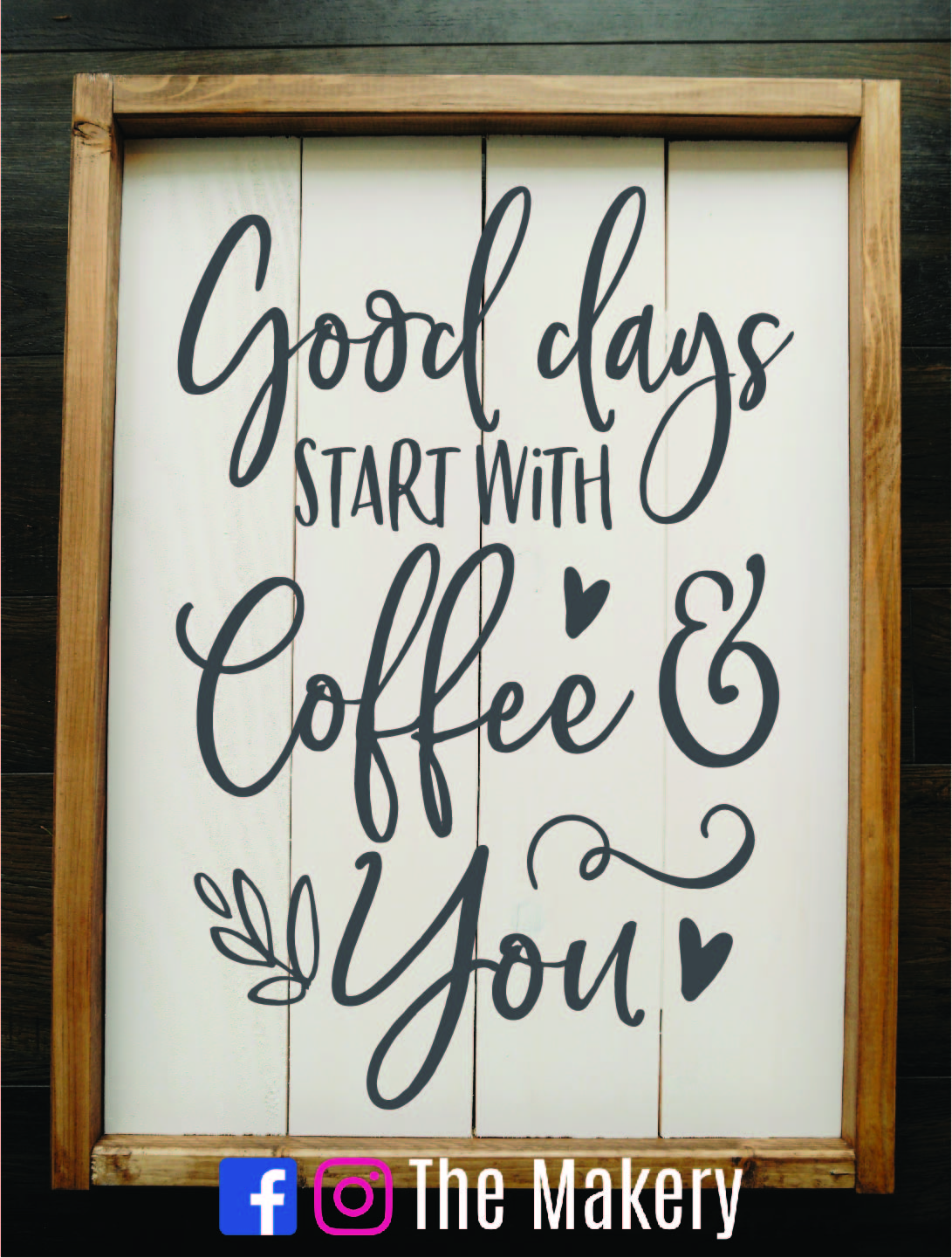 Good days start with coffee and you.jpg