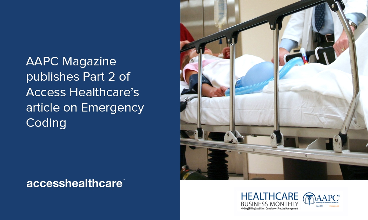 AAPC Magazine publishes Part 2 of Access Healthcare's article on Emergency Coding.jpg