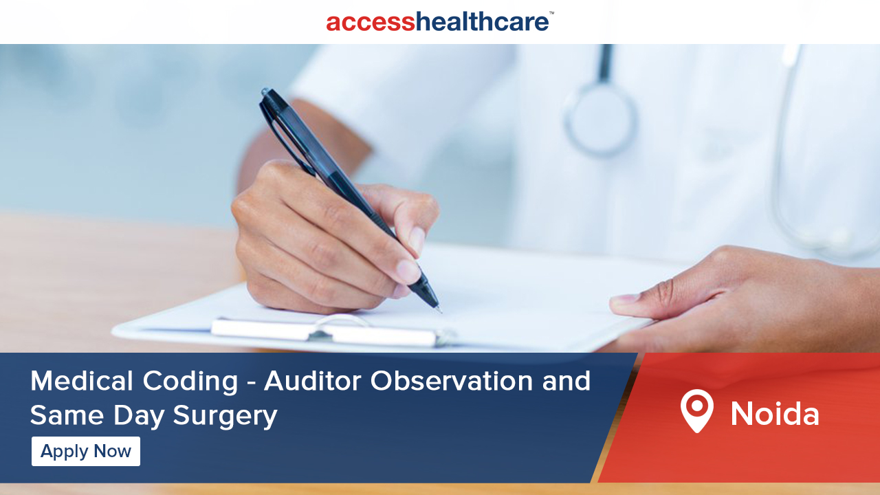 Medical Coding Auditor - Observation and Same Day Surgery