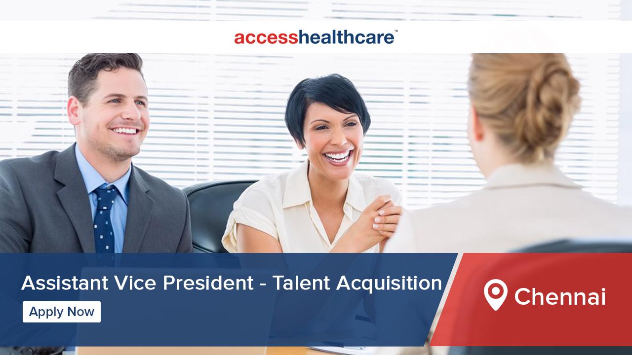 Assistant Vice President - Talent Acquisition