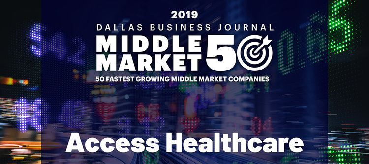 Access Healthcare Named In Dallas Business Journal S Fastest Growing