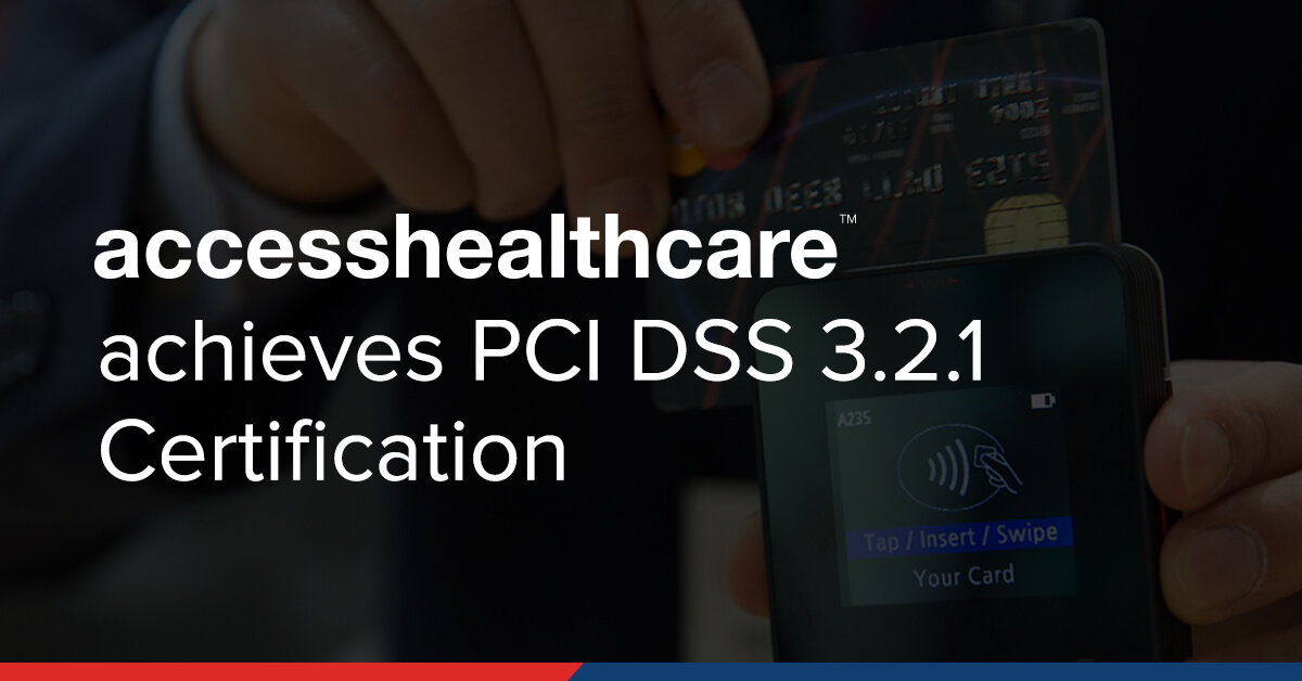 Access Healthcare achieves PCI DSS  Certification.jpg