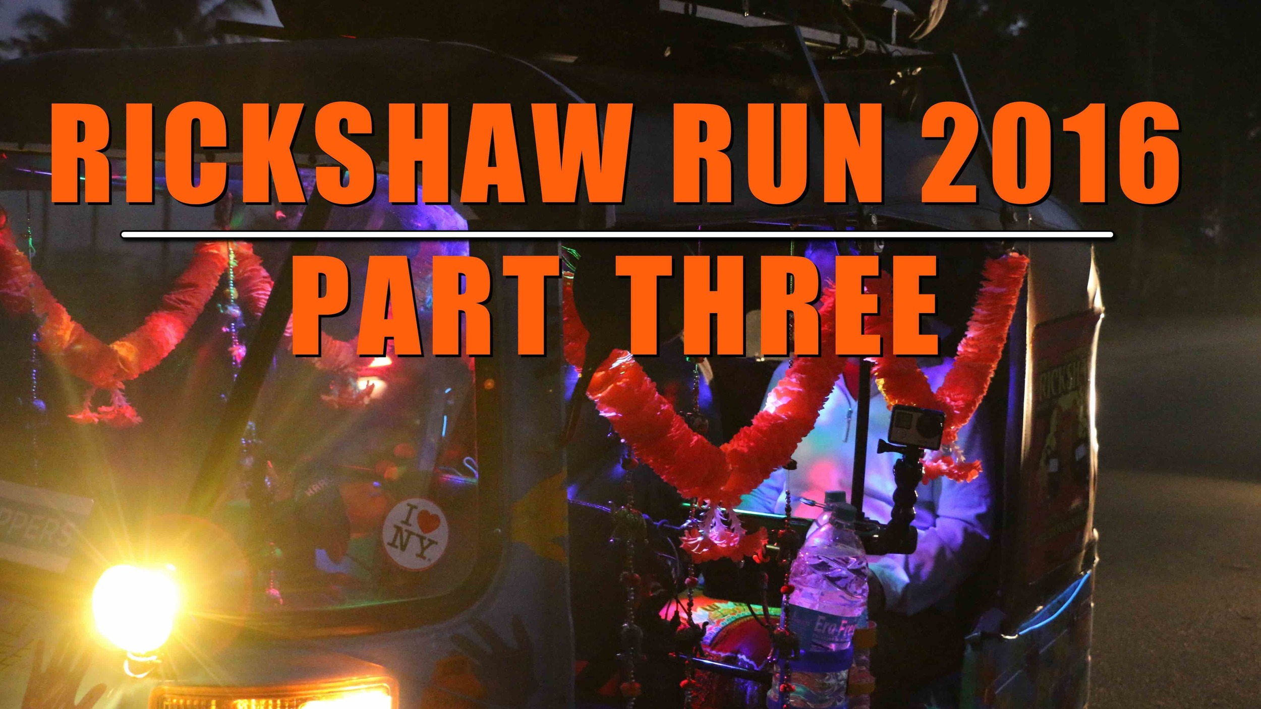 rickshaw run_part3