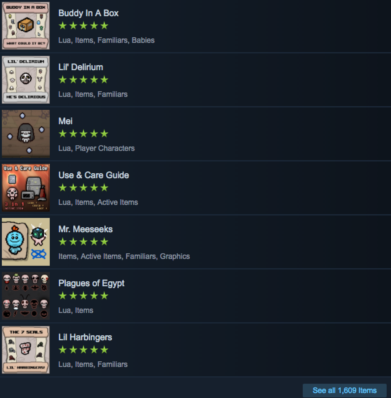 The Steam Workshop has hundreds of mods to download.