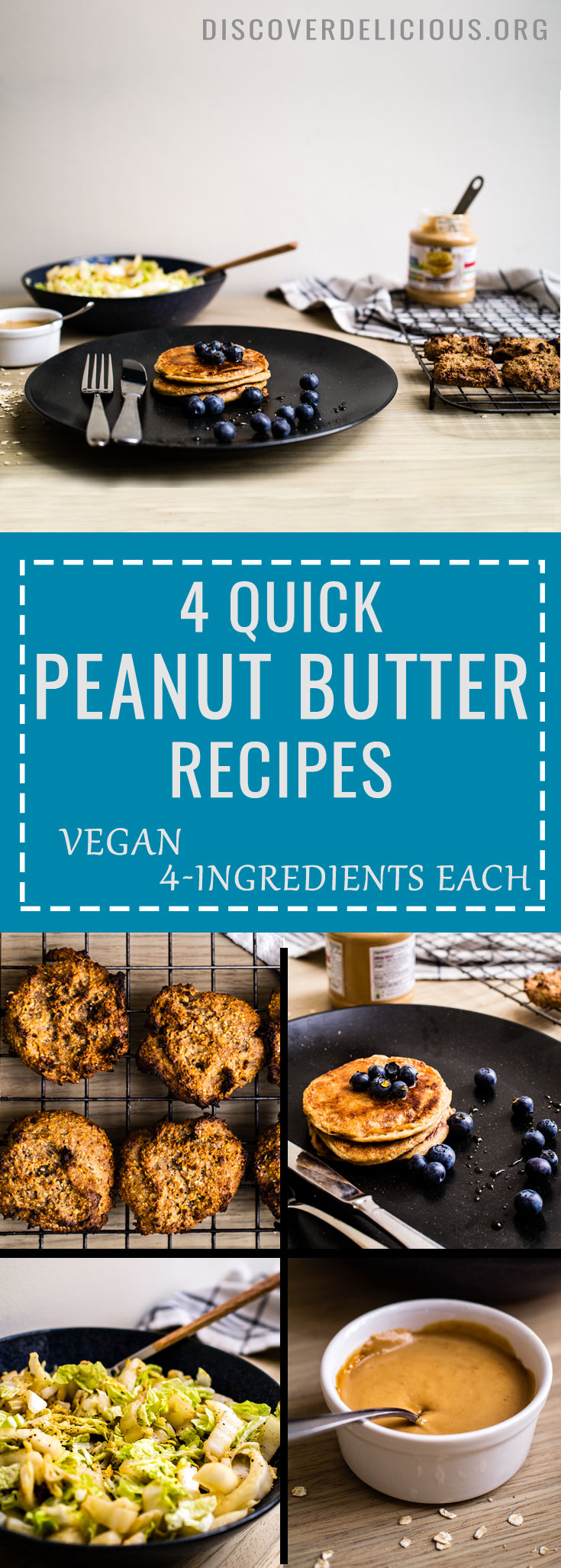 4 Quick Peanut Butter Recipes, 4 Ingredients each! Vegan too! | www.discoverdelicious.org