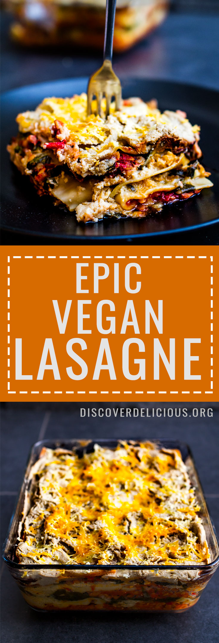 Vegan Lasagne Recipe - perfect for a large family meal or meal prep for the week! So delicious and satisfying but remains light! | Discover Delicious | www.discoverdelicious.org
