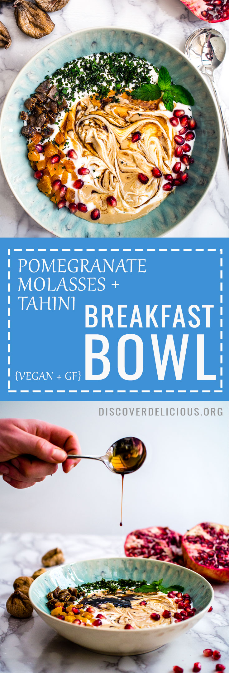 This pomegranate molasses and tahini breakfast bowl is a delicious,different and healthy start to your day! Vegan + Gluten Free! | Discover Delicious | www.discoverdelicious.org |  #moroccan #recipe #recipes #glutenfree #dairyfree #fruit #vegan