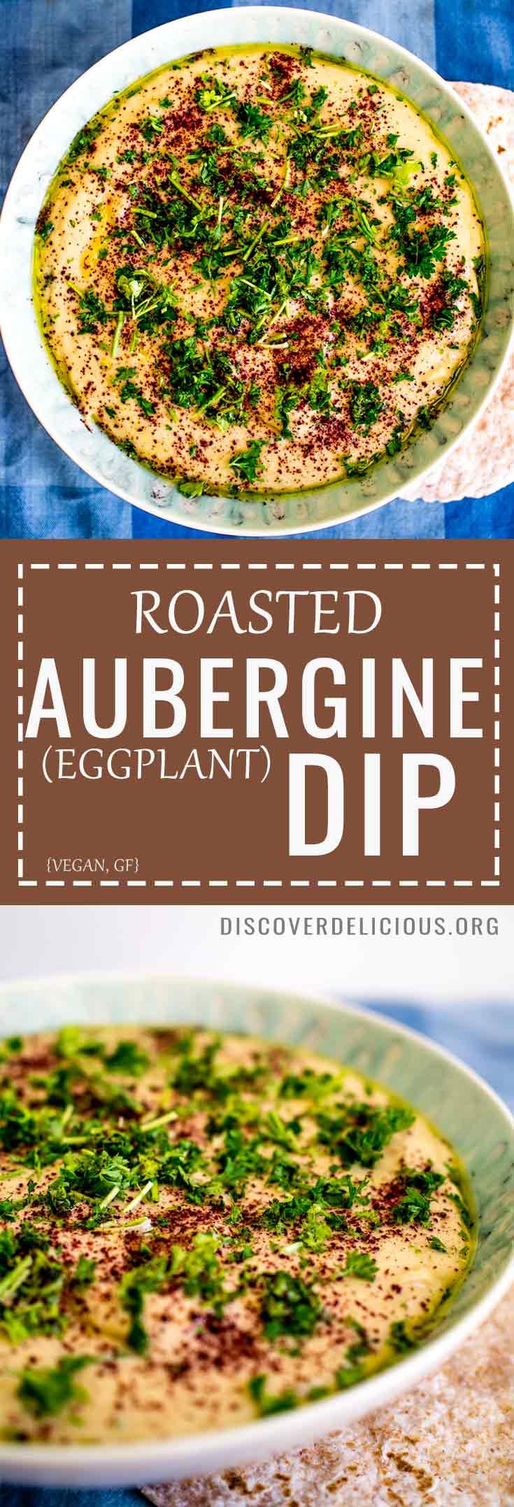Roasted Aubergine (eggplant) Dip -smooth and creamy with a zing from lemon & sumac! Vegan + GF too. #eggplant #tahini #sauce #vegan #spread #dips #recipe #recipes #parsley #healthy #easy #baba #garlic #gluten #free
