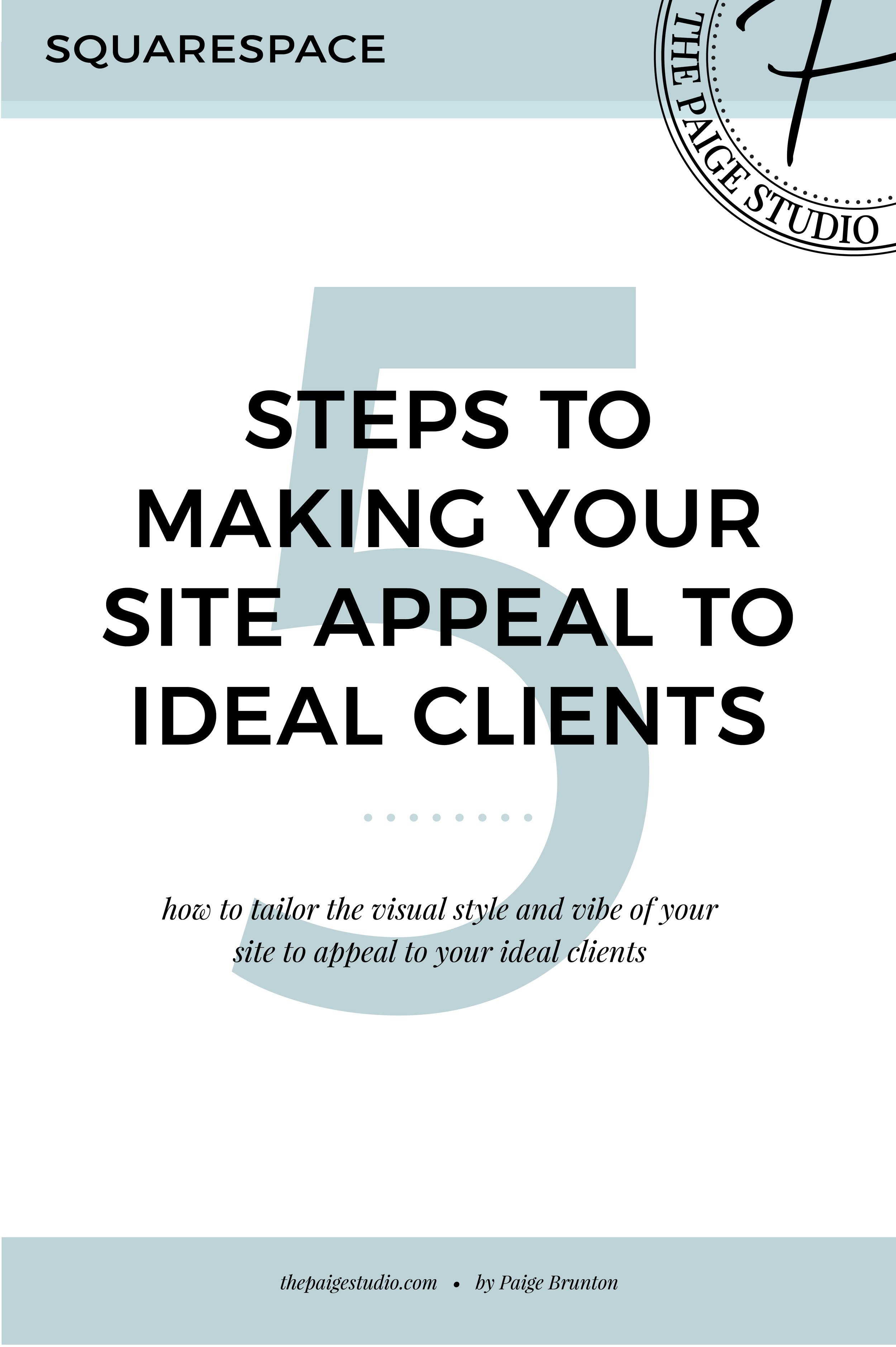 5 steps to make your sites style and vibe appeal to your ideal client.png