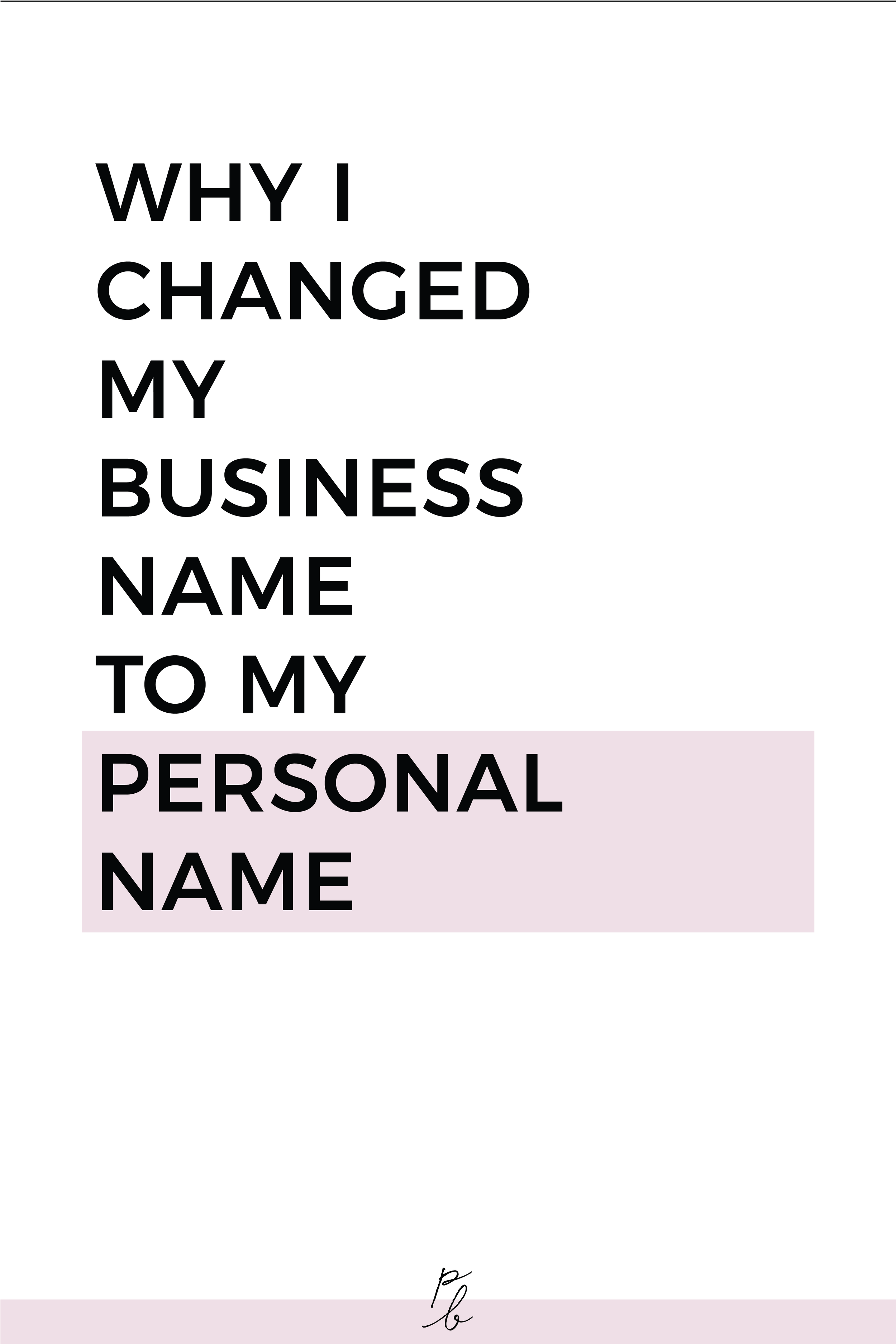 why i changed my business name to my personal name.png