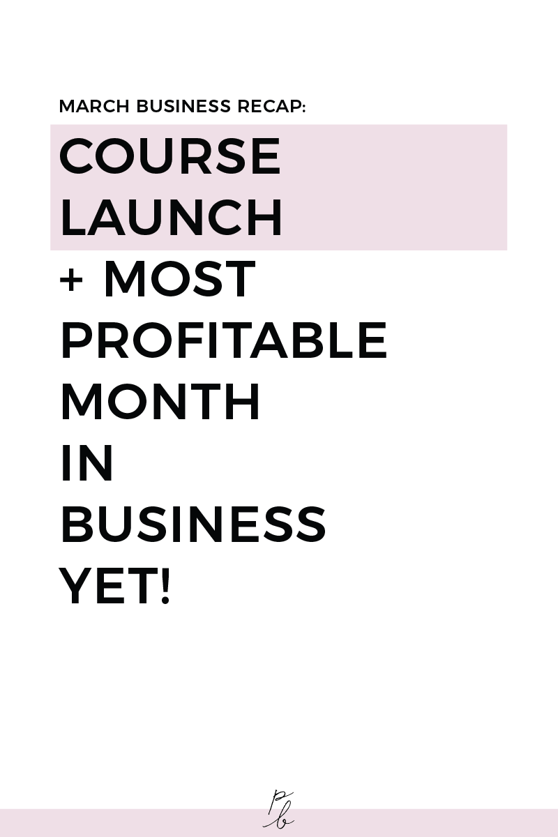 march business recap: course launch + most profitable month in business yet!.png