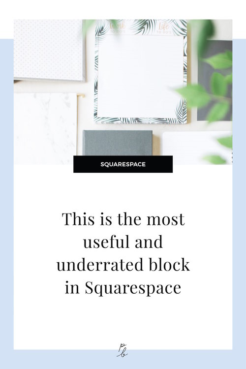 This Is By Far The Most Useful And Underrated Block In Squarespace Paige Brunton Squarespace Templates Squarespace Designer Courses