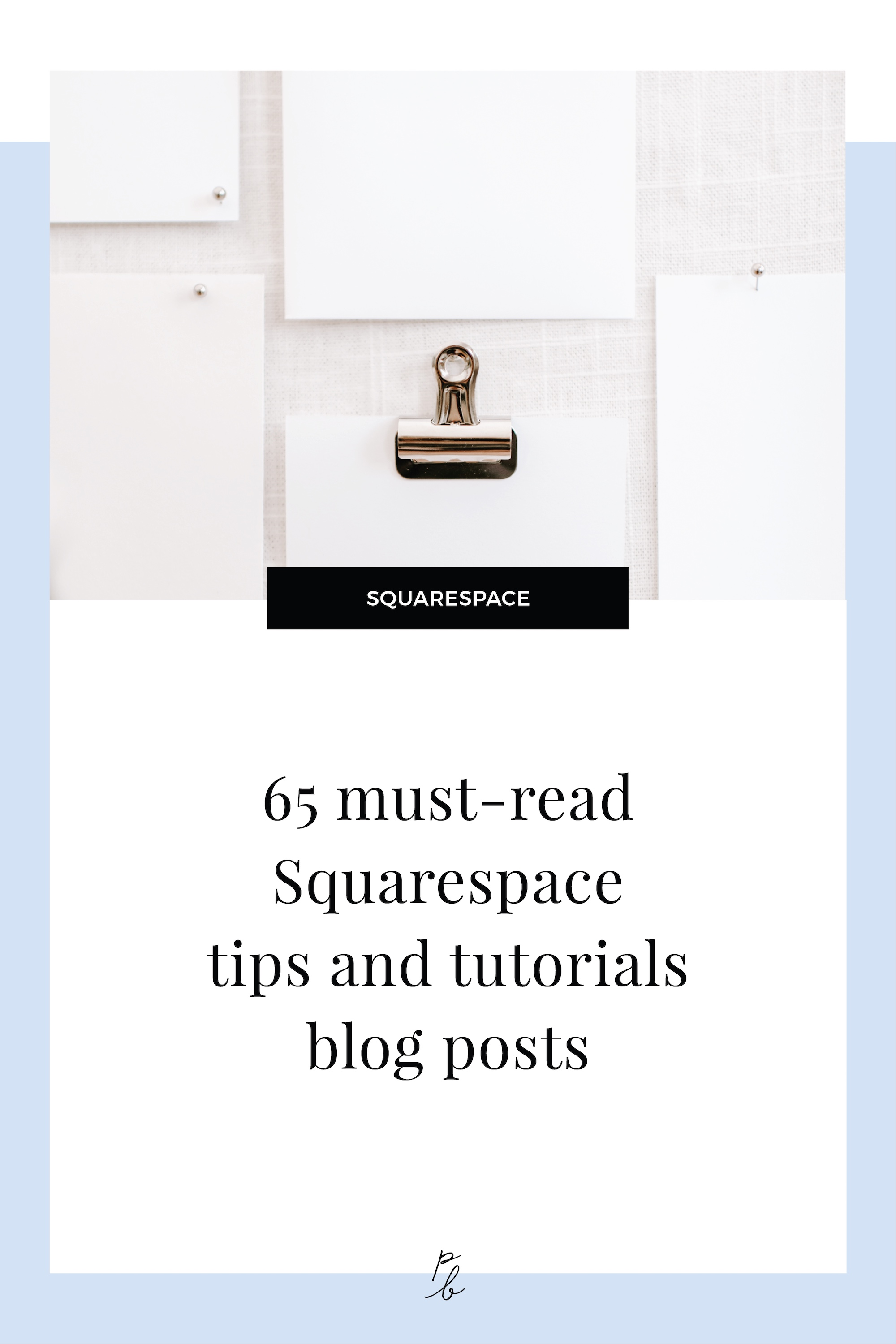 65 must-read Squarespace tips and tutorials blog posts.jpg