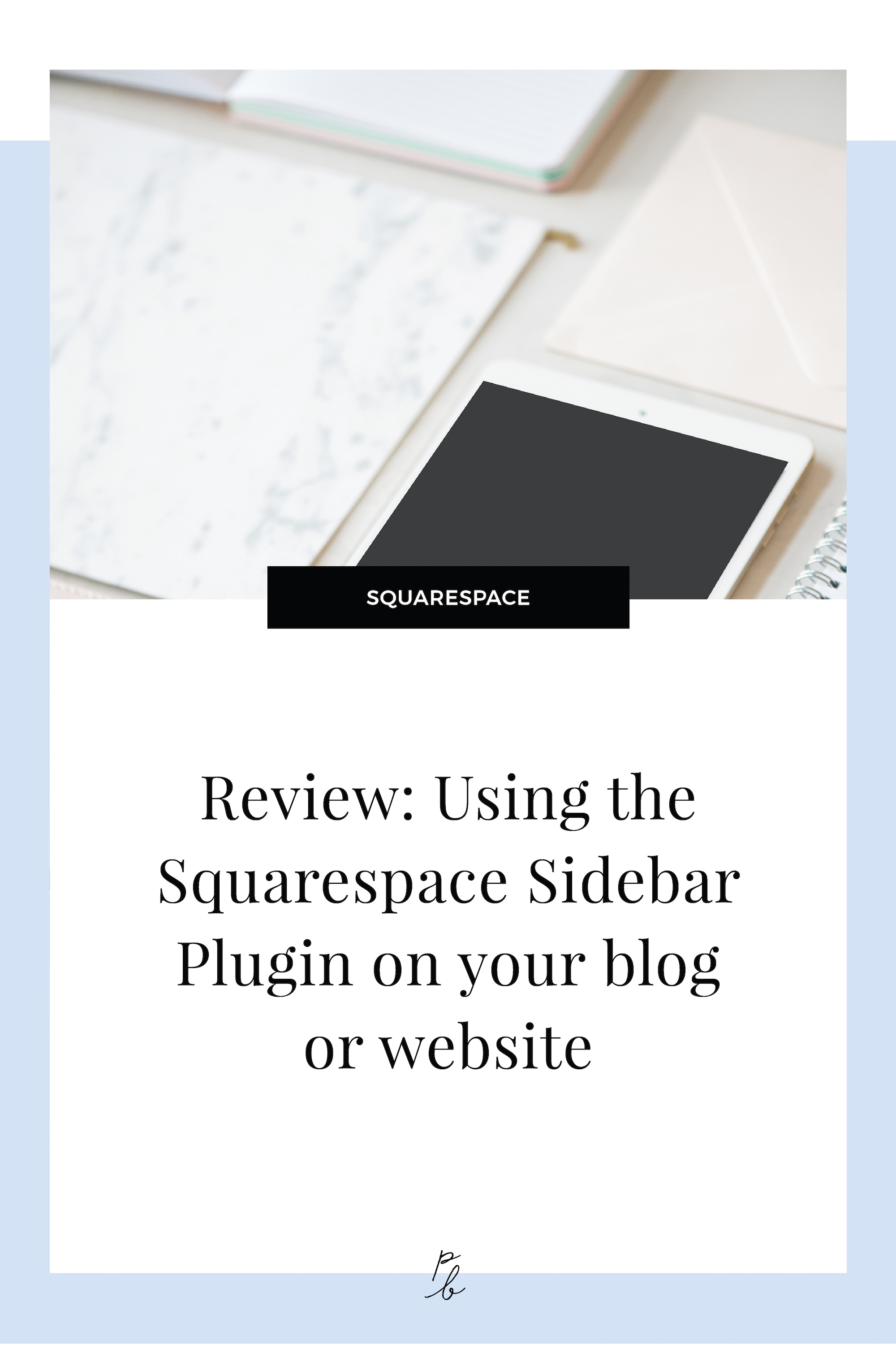 Using the Squarespace Sidebar Plugin on your blog or website.jpg