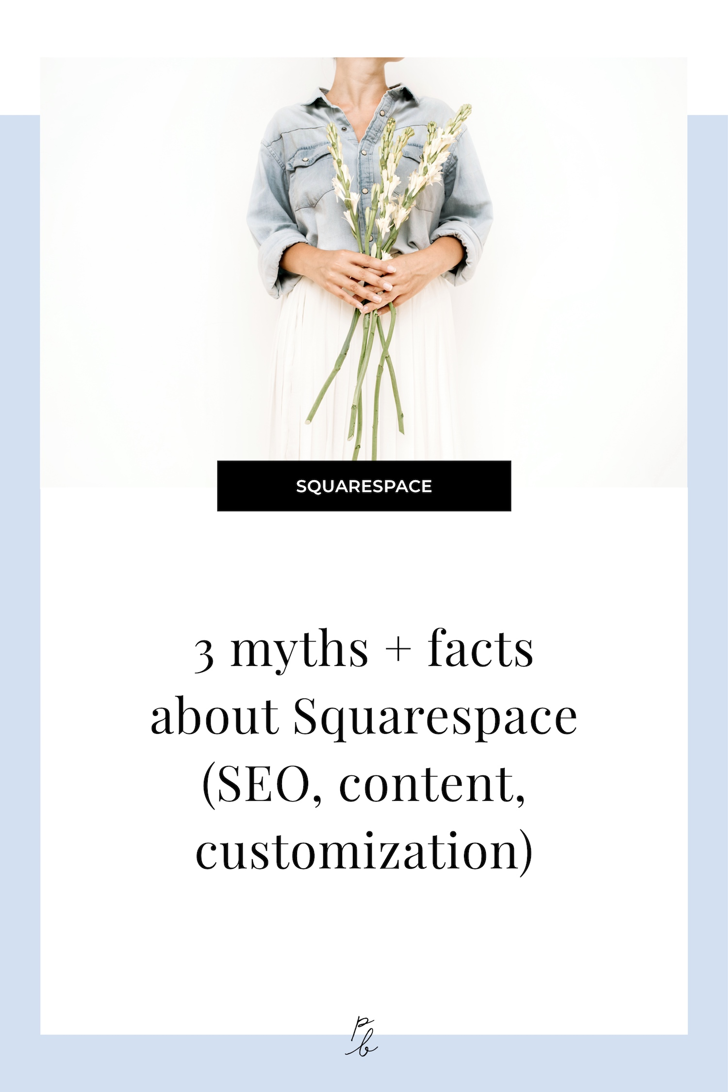 3 myths and facts about Squarespace.jpg