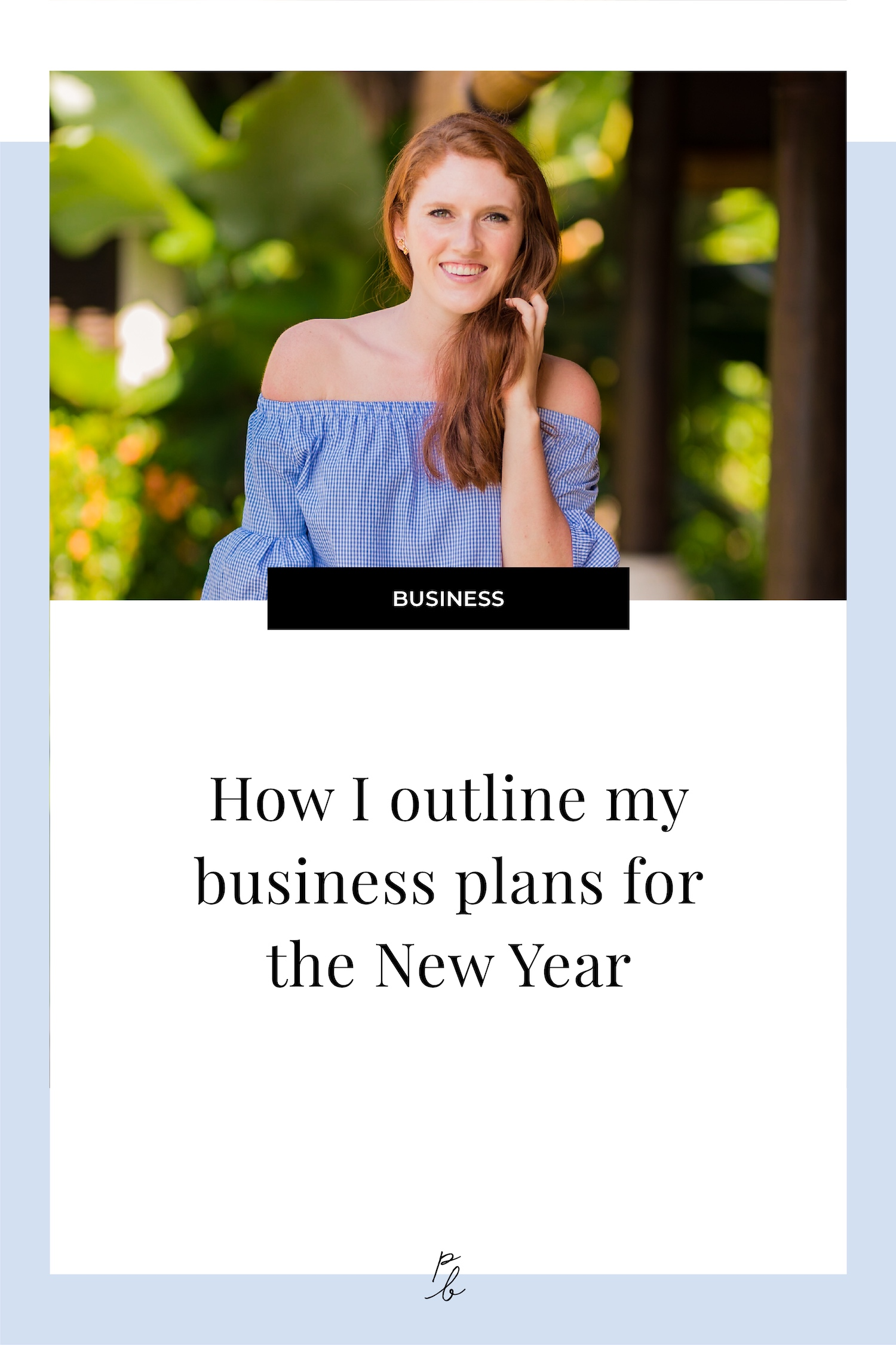 How I outline my business plans for the new year.jpg