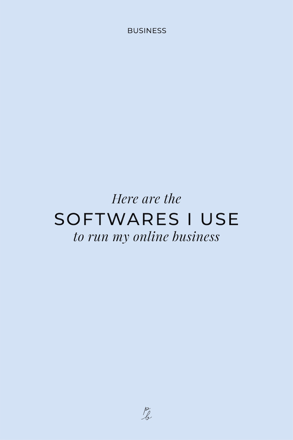 4-Here are the softwares I use to run my online business.jpg