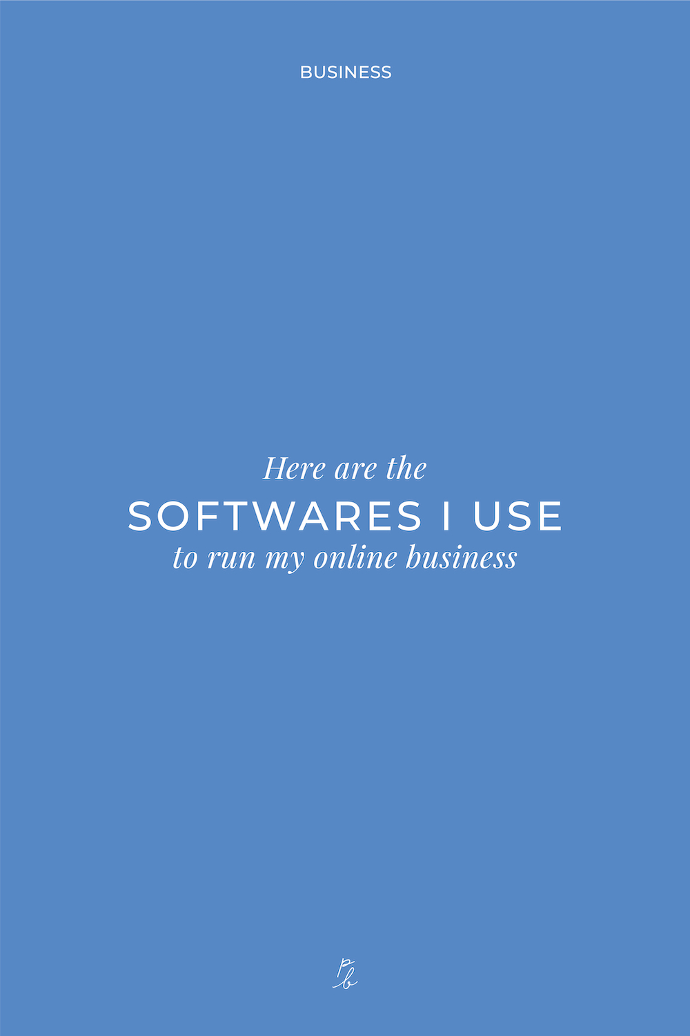 3-Here are the softwares I use to run my online business.jpg