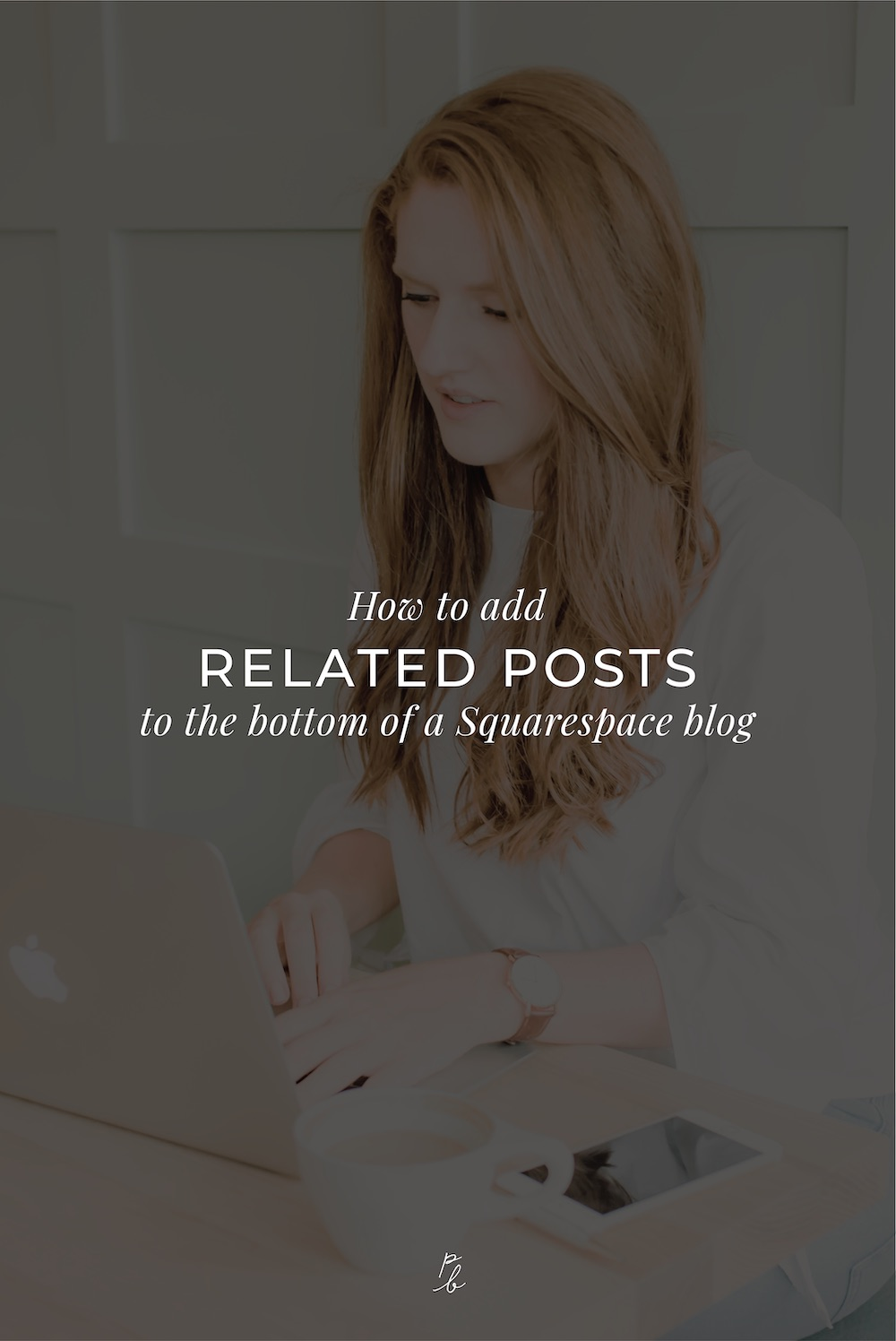 2-How to add related posts to the bottom of a Squarespace blog.jpg