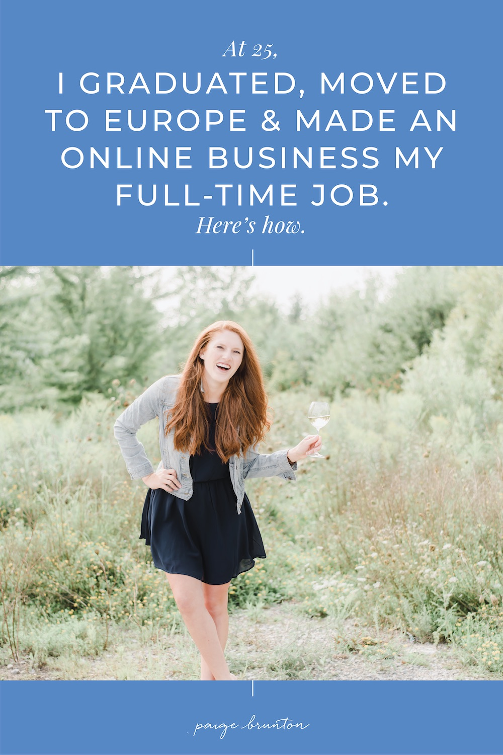 6-At 25, I GRADUATED, MOVED TO EUROPE & MADE AN ONLINE BUSINESS MY FULL-TIME JOB. Here's how.     .jpg