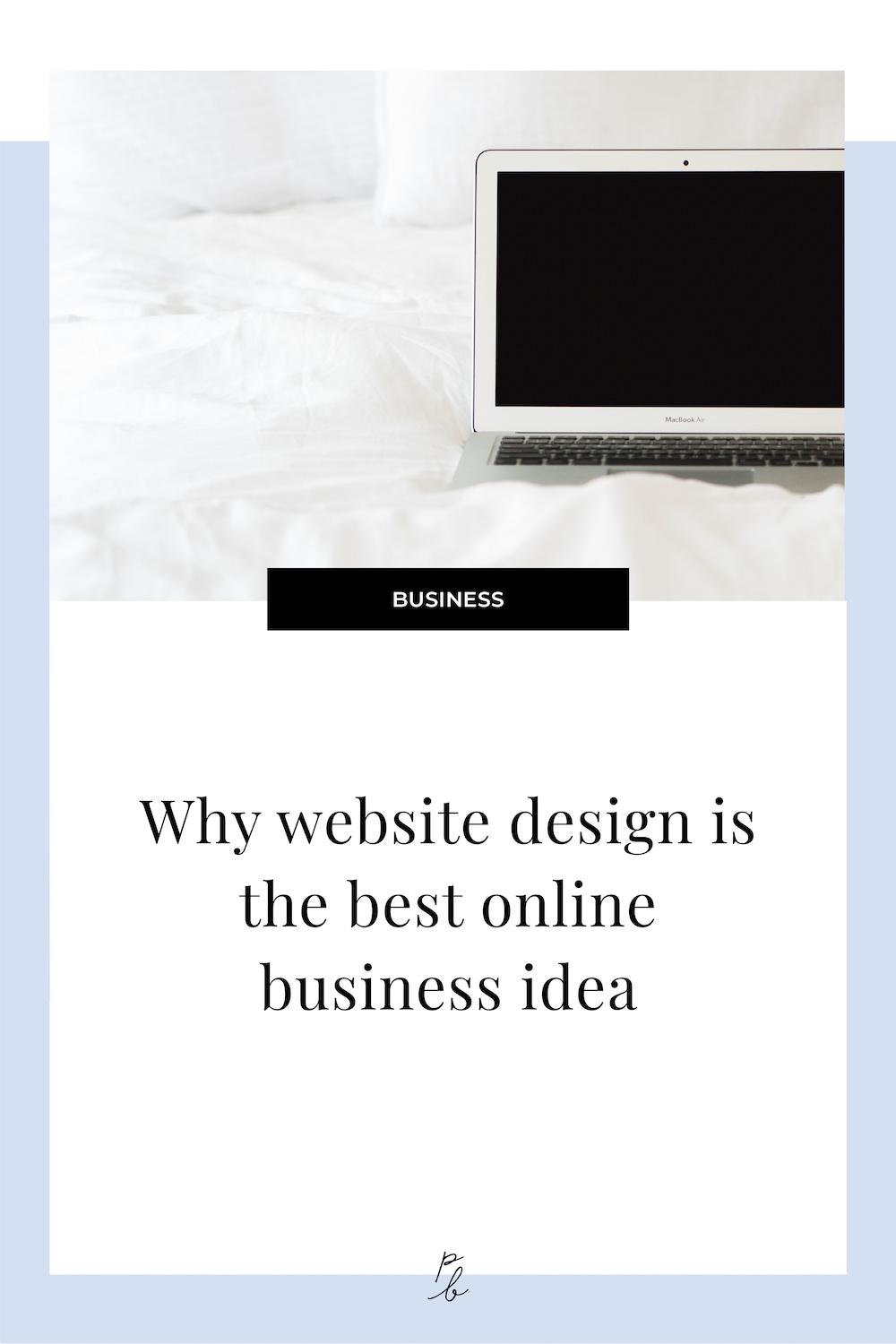 Why website design is the best online business idea.jpg