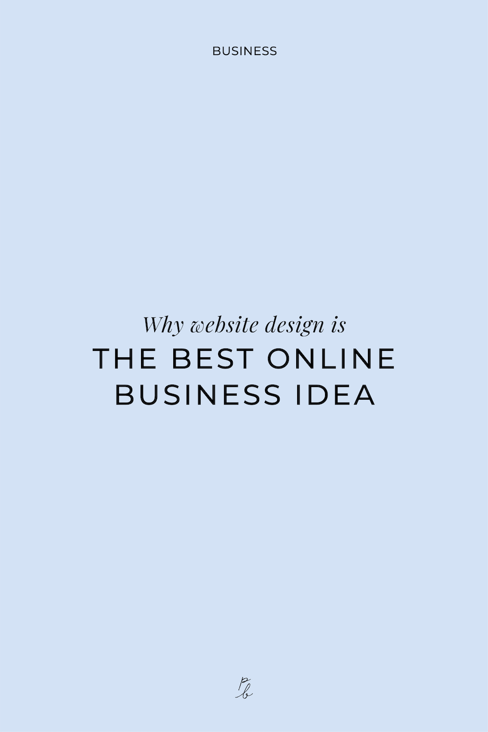 2-why website design is the best online business idea.jpg
