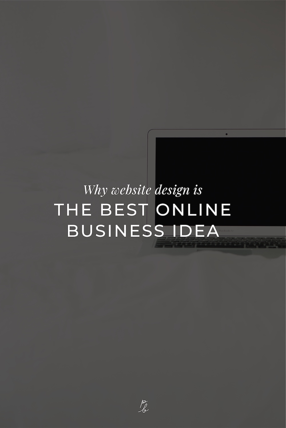 3-why website design is the best online business idea.jpg