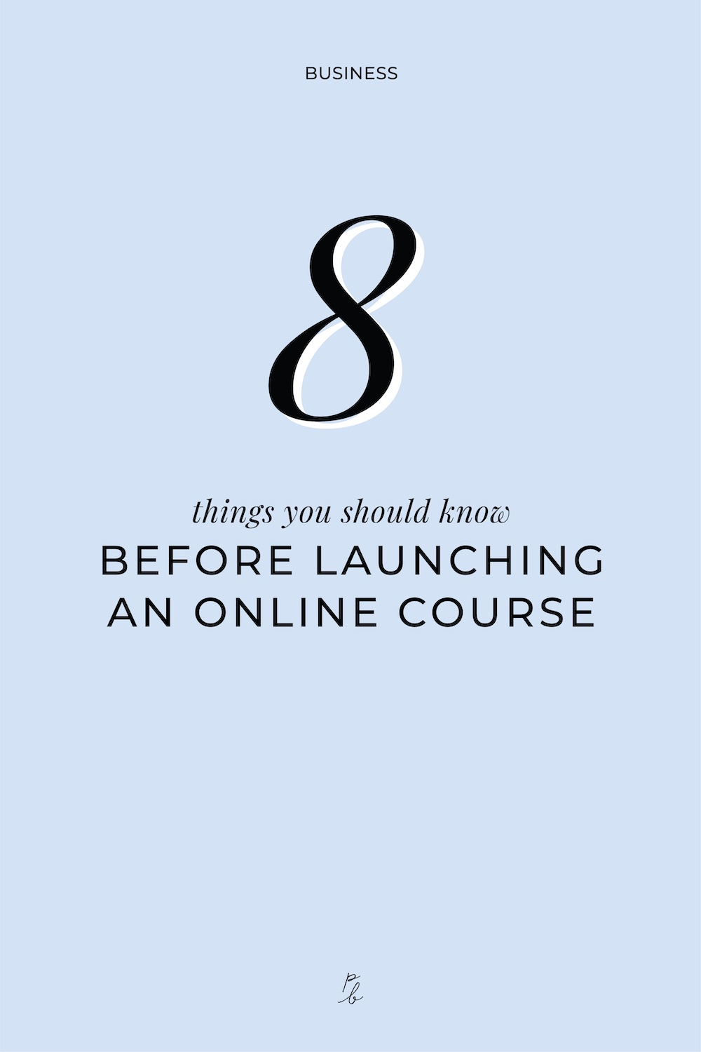 3-8 things you should know before launching an online course.jpg
