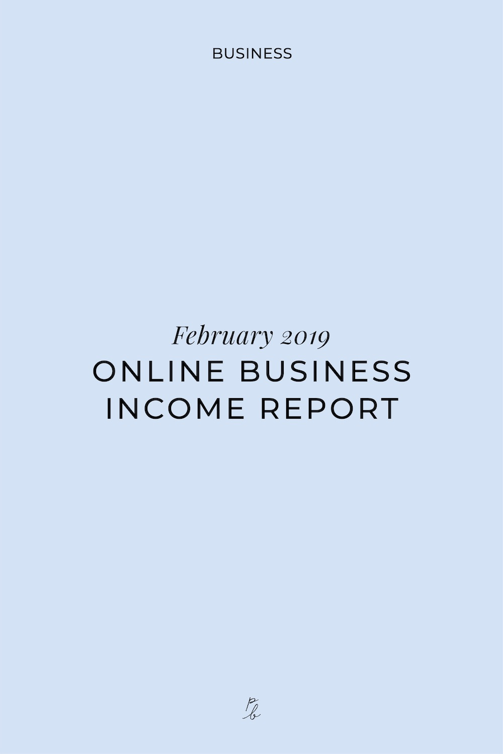 2-Feb 2019 Online Business Income Report.jpg