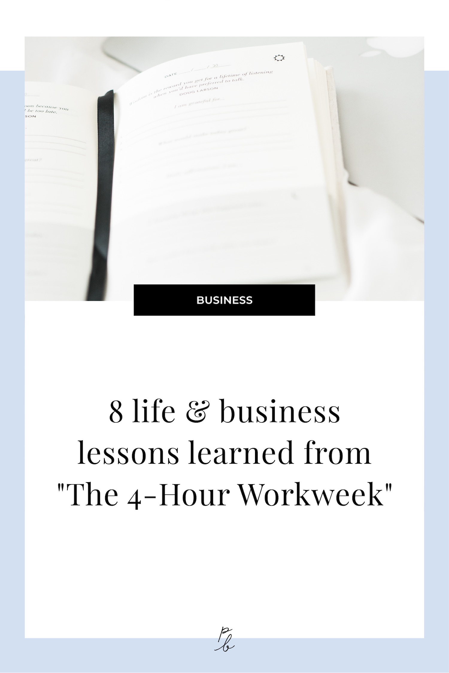 8 life and business lessons learned from the 4 hour workweek.jpg