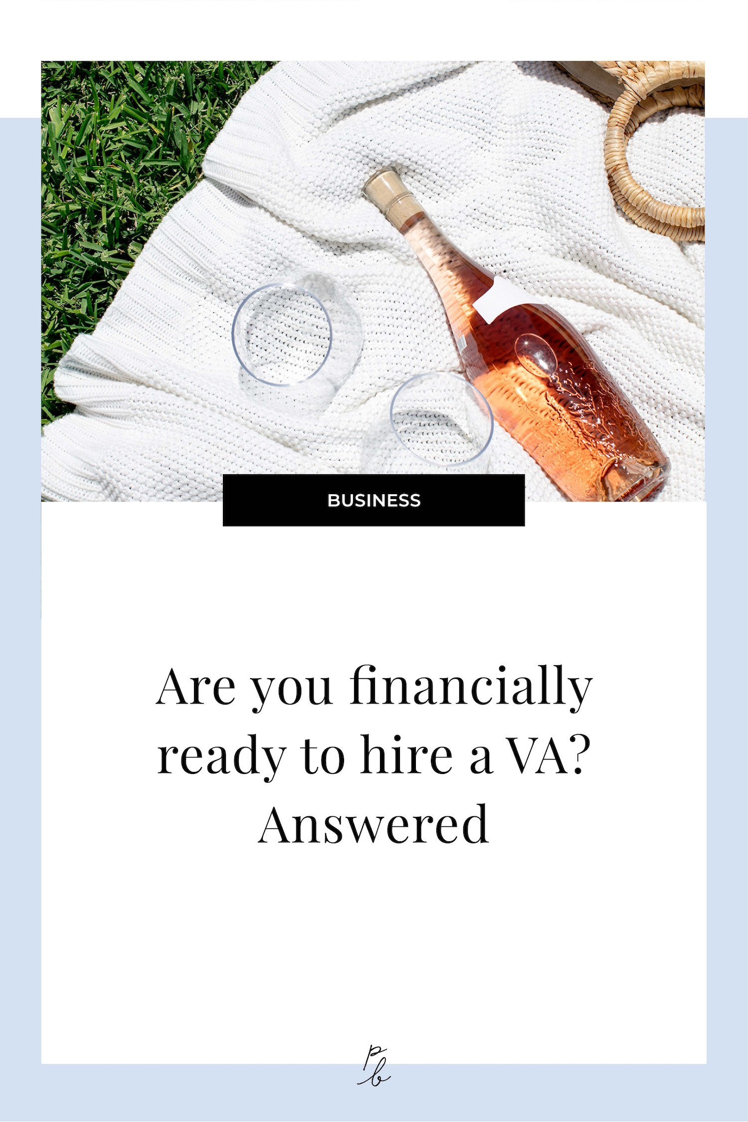 Are you financially ready to hire a VA? Answered.jpg