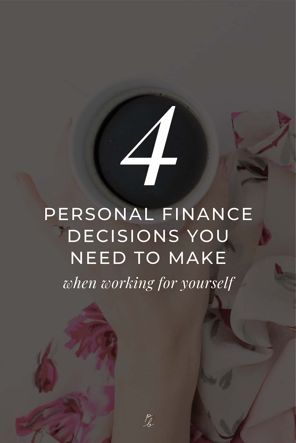 4 personal finance decisions you need to make when working for yourself-2.jpg