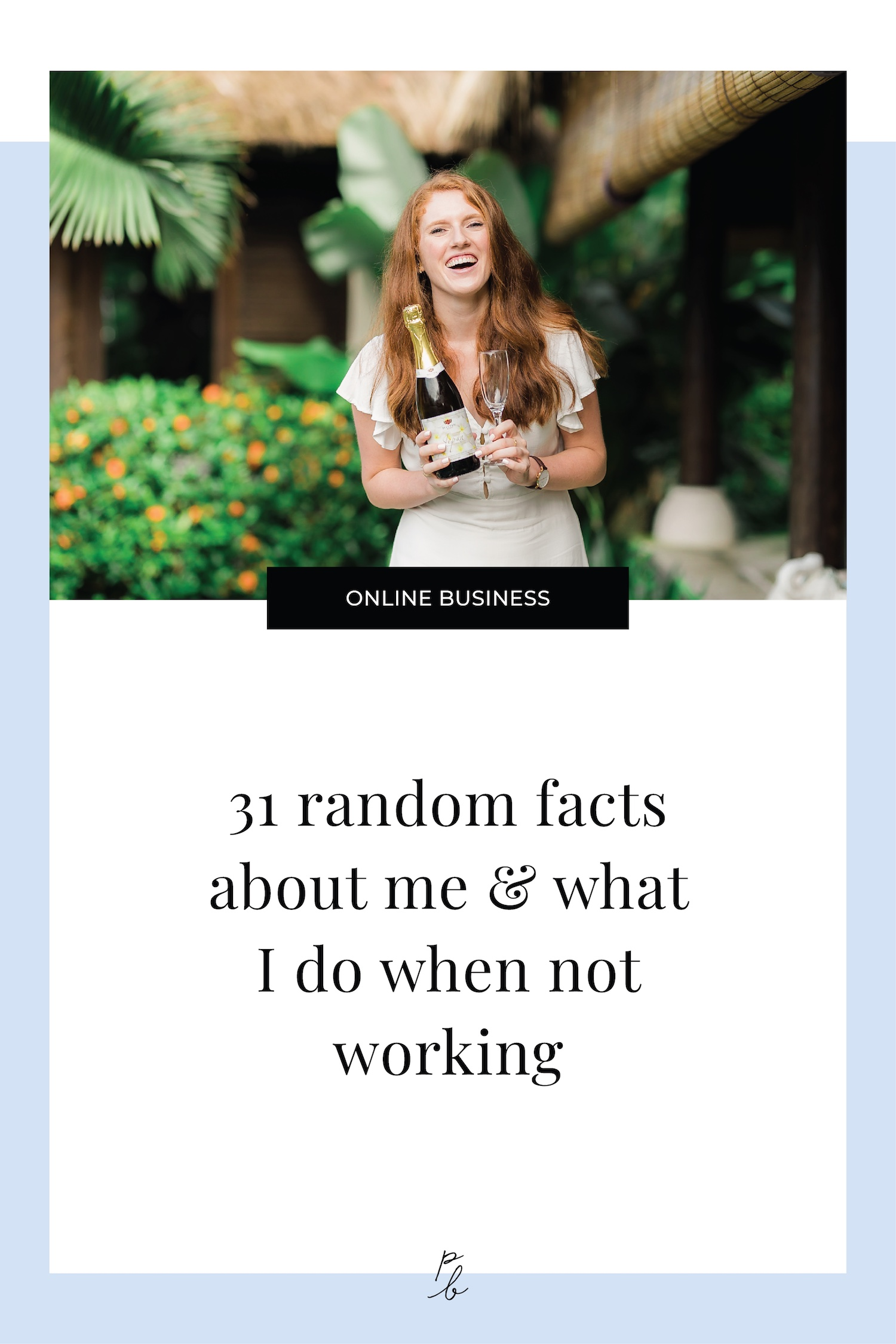 31 random facts about me and what I do when not working.jpeg